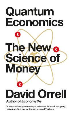 Quantum Economics by David Orrell
