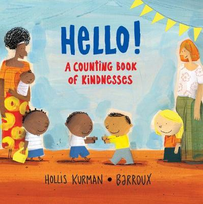 Hello!: A Counting Book of Kindnesses by Hollis Kurman