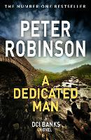 Dedicated Man by Peter Robinson