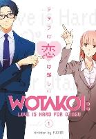 Wotakoi: Love Is Hard For Otaku 1 by Fujita