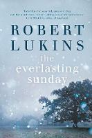 Everlasting Sunday by Robert Lukins