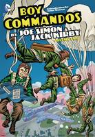 Boy Commandos by Joe Simon and Jack Kirby HC Vol 2 by Jack Kirby
