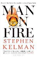 Man on Fire by Stephen Kelman