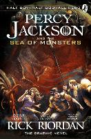 Percy Jackson and the Sea of Monsters: The Graphic Novel (Book 2) by Rick Riordan