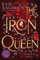 The Iron Queen Special Edition by Julie Kagawa