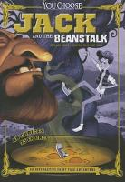 Jack and the Beanstalk: An Interactive Fairy Tale Adventure by ,Blake Hoena