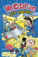 Mr. Kazarian, Alien Librarian by Steve Foxe