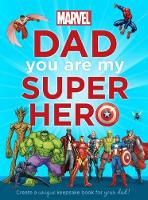 Marvel: Dad You are My Super Hero by