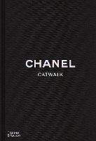 Chanel Catwalk: The Complete Collections by Patrick Mauries
