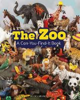 The Zoo: A Can-You-Find-It Book by Sarah L. Schuette