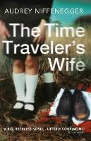 Time Traveler's Wife by Audrey Niffenegger
