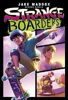 Strange Boarders by Jake Maddox