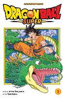 Dragon Ball Super, Vol. 1 by Toyotarou