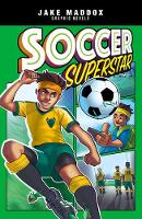 Soccer Superstar by Jake Maddox