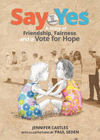 Say Yes by Jennifer Castles