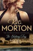 Shifting Fog by Kate Morton