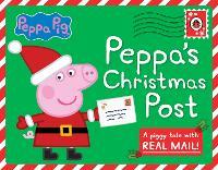 Peppa Pig: Peppa's Christmas Post by Peppa Pig