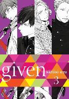 Given, Vol. 3 by Natsuki Kizu