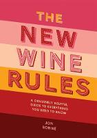 New Wine Rules by Jon Bonne