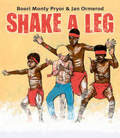 Shake a Leg by Boori Monty Pryor